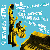 Sideways Soul by Dub Narcotic Sound System