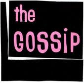 The Gossip by Gossip