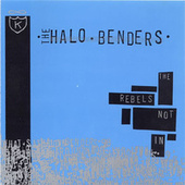 The Rebels Not In by The Halo Benders
