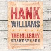 The Hillbilly Shakespeare von Hank Williams