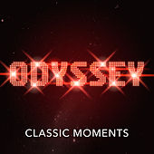 Classic Moments (Re-recording) by Odyssey