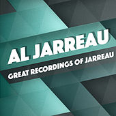 Great Recordings of Jarreau by Al Jarreau