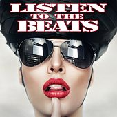 Listen to the Beats by Various Artists