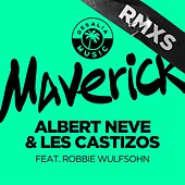 Maverick (Remixes) by Albert Neve & Les Castizos