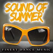 Sound of Summer - Finest Dance Music by Various Artists