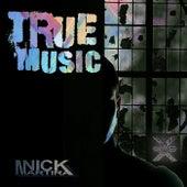 True Music by Nick Martira