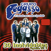 30 Inolvidables Pegaditas, Vol. 2 by Grupo Pegasso
