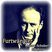 Furtwängler, Mozart-Schubert-Sibelius by Various Artists