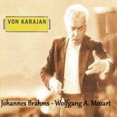 Von Karajan - Johannes Brahms - Wolfgang Amadeus Mozart by Various Artists