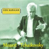 Von Karajan - Mozart - Tchaikovsky by Various Artists