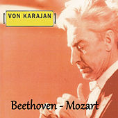 Von Karajan - Beethoven - Mozart by Various Artists