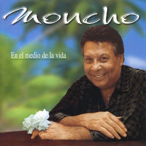 En el Medio de la Vida by Moncho