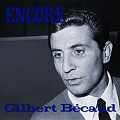Encore by Gilbert Becaud