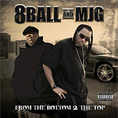 From the Bottom 2 the Top von 8Ball and MJG
