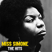 Miss Simone: The Hits by Nina Simone
