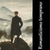 Romanticismo Temprano von Various Artists