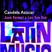 Candela y Azucar by Juan Formell