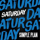 Saturday by Simple Plan