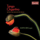 Tango Organtino - Rhythm and Groove for Organ by Martin Heini