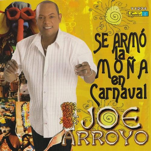 Se Armo la Moña en Carnaval by Joe Arroyo