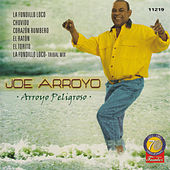 Arroyo Peligroso by Joe Arroyo