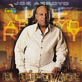 El Super Joe by Joe Arroyo