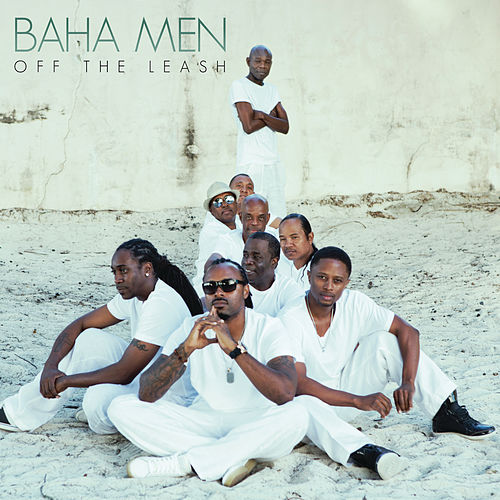 Off the Leash by Baha Men