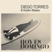Hoy Es Domingo by Diego Torres