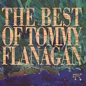 The Best Of Tommy Flanagan by Tommy Flanagan