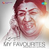 My Favourites: Lata Mangeshkar - Pasand Meri Geet Sathiyon Ke by Various Artists