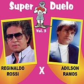 Super Duelo, Vol. 3 by Various Artists