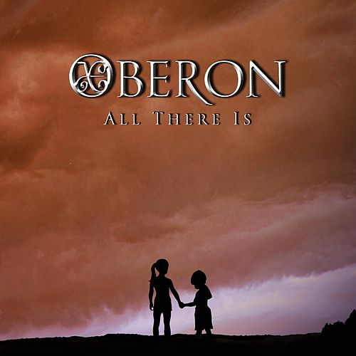 All There Is by Oberon