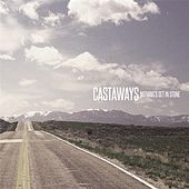 Nothing's Set in Stone by The Castaways