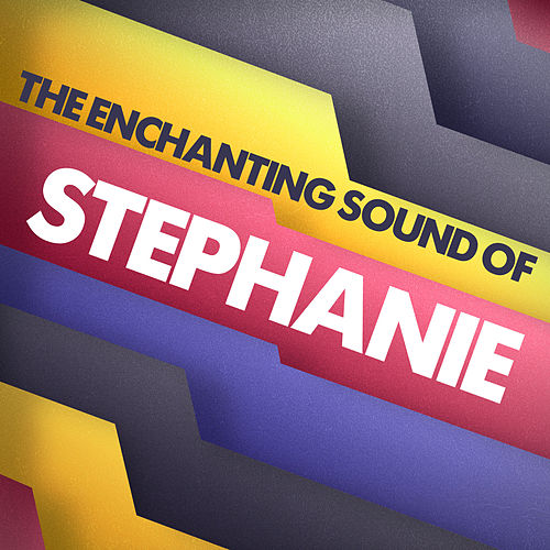 The Enchanting Sound of by Stephanie