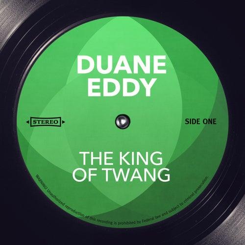 The King of Twang by Duane Eddy