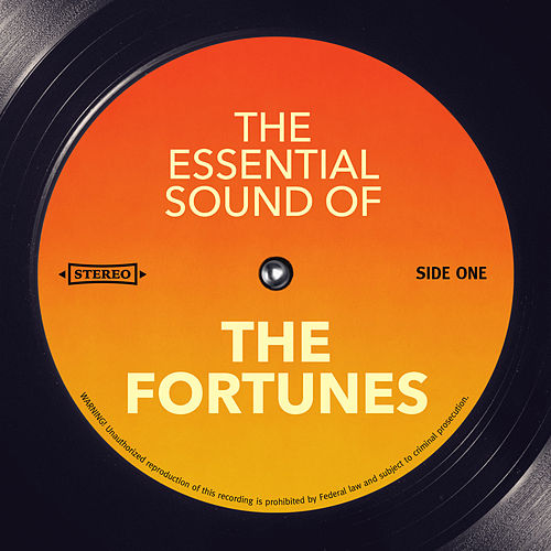 The Essential Sound of by The Fortunes
