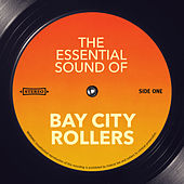 The Essential Sound of by Bay City Rollers