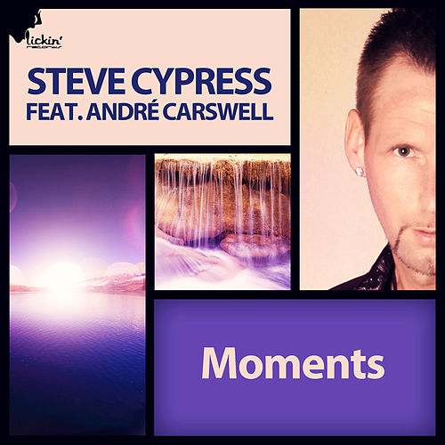 Moments (Remixes) by Steve Cypress