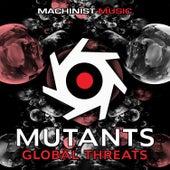 Global Threats by Mutants