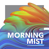 Morning Mist by Chakra's Dream