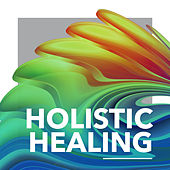 Holistic Healing by Chakra's Dream