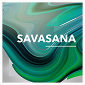 Savasana by Chakra's Dream