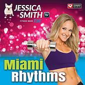 Jessica Smith Tv - Miami Rhythms by Power Music