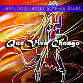 Que Viva Chango by Various Artists