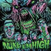 The Class of Nuke 'em High (Original Soundtrack) by Various Artists