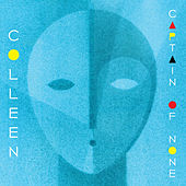 Captain Of None by Colleen
