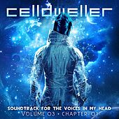 Soundtrack for the Voices in My Head Vol. 03 (Chapter 01) by Celldweller