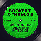 Green Onions and other Hit Songs von Booker T. & The MGs