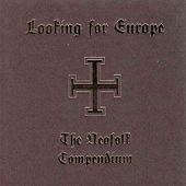 Looking for Europe (The Neofolk Compendium) by Various Artists