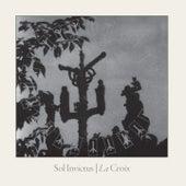 La Croix by Sol Invictus
